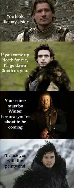 Funny pictures about Game Of Thrones' Pick-Up Lines. Oh, and cool pics about Game Of Thrones' Pick-Up Lines. Also, Game Of Thrones' Pick-Up Lines photos. Game Of Thrones Jokes, Watch Game Of Thrones, Humor Mexicano, Game Of Thrones Instagram, My Sun And Stars, Down South, Pick Up Lines, Funny Games, Winter Is Coming