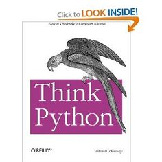 Think Python - The counterpoint to Learn Python the Hard Way. Available free online at http://www.greenteapress.com/thinkpython/html/index.html.