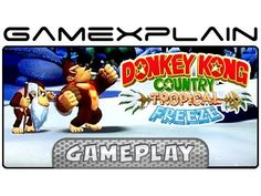 Donkey Kong Country: Tropical Freeze - 6-1 Homecoming Hijinx Gameplay (W...