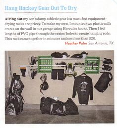 Hockey gear drying rack from Family Fun magazine reader. Uses milk crates! Goalie Gear, Hockey Gear, Football Gear, Youth Football, Hockey Mom, Ice Hockey, Hockey Stuff, Hockey Crafts, Family Fun Magazine