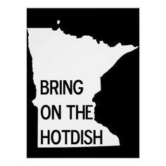 Bring on the Hotdish Funny Minnesota Poster