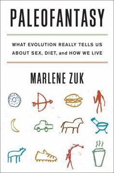 We evolved to eat berries rather than bagels, to live in mud huts rather than condos, to sprint barefoot rather than play football-or did we? Are our bodies and brains truly at odds with modern life? Although it may seem as though we have barely had time to shed our hunter-gatherer legacy, biologist Marlene Zuk reveals that the story is not so simple. Popular theories about how our ancestors lived-and why we should emulate them-are often based on speculation, not scientific evidence.