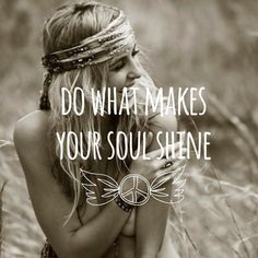 This makes me think of BETH HART and her song Soul Shine , Love her she's great :) If you listen to it , you'll know why? I said it made me think if it seeing this lol . -listen to this song Life Quotes Love, Great Quotes, Quotes To Live By, Me Quotes, Inspirational Quotes, Inspire Quotes, Motivational, Best Woman Quotes, Peace And Love Quotes