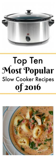 Top 10 most popular slow cooker recipes in 2016 from 365 Days of Slow Cooking