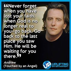 John Dye as Andrew on Touched By An Angel