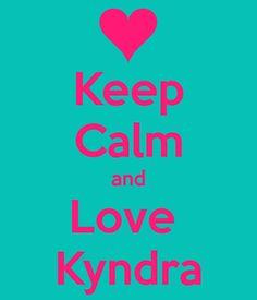 keep-calm-and-love-kyndra-1.png (600×700)