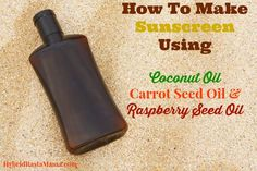 How To Make Sunscreen Using Coconut Oil, Carrot Seed Oil, and Raspberry Seed Oil Hybrid Rasta Mama (no zinc oxide or titanium dioxide!!)