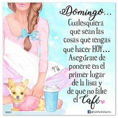 Good Morning Coffee, Coffee Time, English Quotes, Spanish Quotes, Feliz Domingo Gif, Love Cafe, Days Of Week, Night Quotes, Day For Night