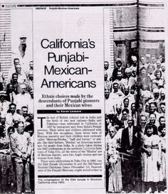 """In California, a small """"Mexican-Hindu"""" community rose up in the early century, as male immigrants from Punjab – mostly Sikh – married Hispanic women and started uniquely bi-cultural families."""
