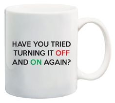 The perfect mug for the IT guy