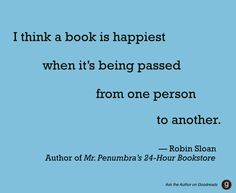 """Robin Sloan, #AskTheAuthor on Goodreads - """"If I walked into your house would I see books neatly shelved or scattered all over your house? Are you a bibliomaniac?"""" #books"""