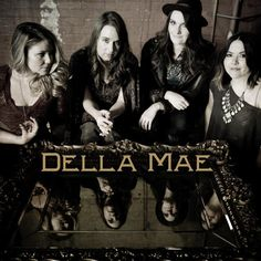 The newest CD from Della Mae.