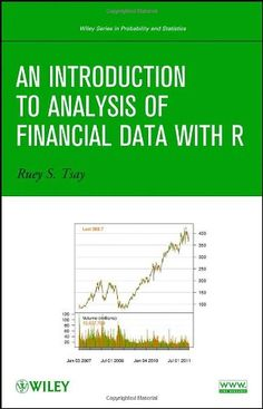 Download An Introduction to Analysis of Financial Data with R ebook free by Ruey S. Tsay in pdf/epub/mobi