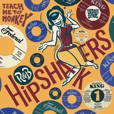 R&B Hipshakers, Vol. 1: Teach Me to Monkey [LP] - Vinyl
