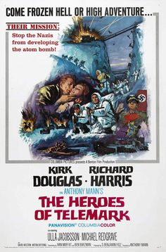 The Heroes Of Telemark - I liked this when I was a youngster