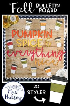 An editable, fun way to decorate a fall themed bulletin board! Perfect for pumpkin spice lovers-- download includes editable coffee cups and cards to discuss kindness with students