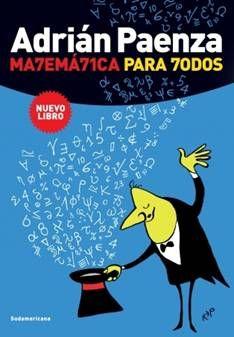 Departamento de Matematica - Libros de divulgación publicados por Adrián Paenza