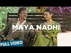 Kabali Songs | Maya Nadhi Video Song | Rajinikanth, Radhika Apte | Pa Ra...