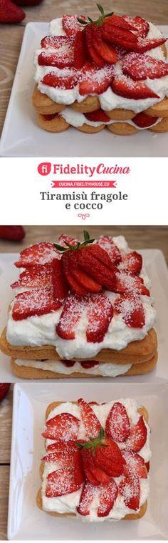 Tiramisù fragole e cocco I Love Food, Good Food, Yummy Food, Snack Recipes, Dessert Recipes, Cooking Recipes, Torta Angel, Summer Cakes, Weird Food