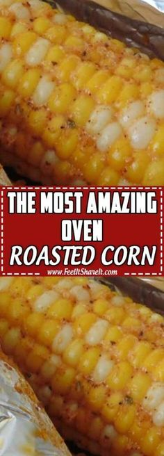 The Most Amazing Oven-Roasted Corn. The Most Amazing Oven-Roasted Corn - Easy Healthy Dinner Recipes On a Budget. Welcome again to the home of Healthy Recipes Side Dish Recipes, Veggie Recipes, Mexican Food Recipes, Vegetarian Recipes, Cooking Recipes, Baked Corn Recipes, Vegetable Recipes Easy Healthy, Sweet Corn Recipes, Healthy Recipes On A Budget