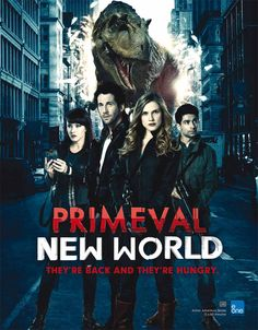 Primeval : New World....the North American take of the brilliant British show Primeval.... meh. I don't know if I want to try it or not. *update* Now it's over....and I kinda miss it a smidge. It was actually getting good at the end. :/ Primeval BBC is still WAYYY better, though. ;)
