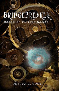 New Cover for Bridgebreaker!