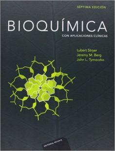 Bioquímica : con aplicaciones clínicas / Lubert Stryer, Jeremy M. Berg, John L. Tymoczko ; con la colaboración de Gregory J. Gatto, Jr