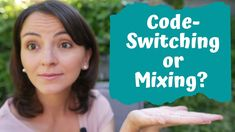 Code-Switching: The Difference Between Code-Switching and Code-Mixing Different, Coding, Programming