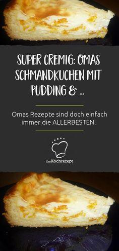 Omas Schmandkuchen mit Pudding ist suuuuupeeer cremig! Omas Rezepte sind doch einfach immer die ALLERBESTEN, oder?