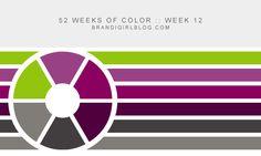 52 Weeks of Color :: Week 12 - Brandi Girl Blog