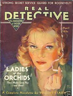 =-= 1933 Real Detective, Secret Service, Pulp Art, True Crime, Cover Art, Mystery, Magazine Covers, Magazines, Hardboiled
