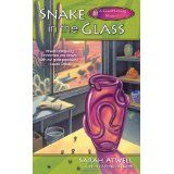 Snake in the Glass (A Glassblowing Mystery) (Mass Market Paperback)By Sarah Atwell