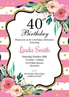 40th Birthday Invitation Pink Floral by StrawberryPartyPrint