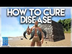 Ark Cheats How To Be Weight Loss : Ark: Survival Evolved-HOW TO CURE DISEASE/SWAMP FEVER /LEECHES!