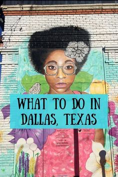 From seeing street art to shopping and visiting craft breweries, there are lots of fun things to do in Dallas, Texas.