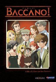 Watch Baccano Online English Sub. A crazy fantasy caper involving alchemists, immortals, gangsters, outlaws and an elixir of immortality, spread over several decades.