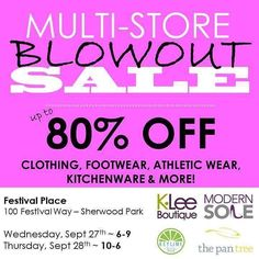 Footwear. Clothing. Athletic wear. Kitchenware. All up to 80% off... What more could you ask for!? Join us tomorrow and Thursday for our semi-annual blowout sale!