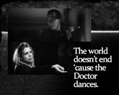World doesn't end ~Rose and 9, Doctor Who: The Doctor Dances