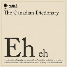 We're in Canada eh? Learn the lingo! Canadian Memes, Canadian Things, I Am Canadian, Canadian Girls, Canadian History, Canadian Humour, Canada Funny, Canada 150, All About Canada
