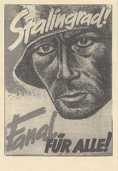 """German  WW2  """"Stalingrad! Wake-up call for all!"""""""