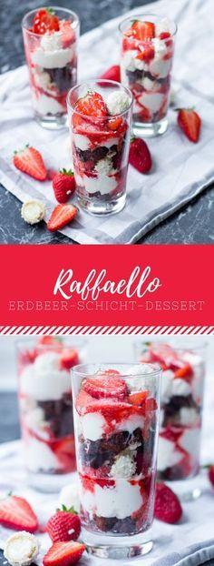 Leckeres Erdbeer-Schicht-Dessert mir Raffello und Schoko-Muffins. Schnelles und einfaches Rezept für den Sommer!
