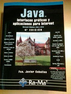 Java: Interfaces gráficas y aplicaciones para internet// Frnacisco Javier Ceballos http://kmelot.biblioteca.udc.es/search~S1*gag?/Xjava+interfaces+graficas&searchscope=1&SORT=DZ/Xjava+interfaces+graficas&searchscope=1&SORT=DZ&extended=0&SUBKEY=java+interfaces+graficas/1%2C7%2C7%2CB/frameset&FF=Xjava+interfaces+graficas&searchscope=1&SORT=DZ&1%2C1%2C
