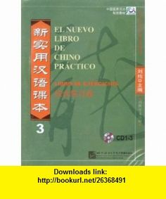 New Practical Chinese Reader 3 a workbook, (Spanish Comments) (3CD) [Paperback] (9787887741004) LIU XUN , ISBN-10: 7887741009  , ISBN-13: 978-7887741004 ,  , tutorials , pdf , ebook , torrent , downloads , rapidshare , filesonic , hotfile , megaupload , fileserve