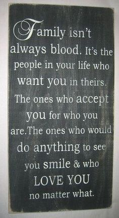 This quote is absolutely 100% true! I have so many people in my life that I consider family and we don't share the same DNA. And those people you can hold closer to your heart because those are the people that chose you! With your real family you are just either blessed or cursed with that situation! So thank God for the people that chose you, wether you share the same DNA or you don't! ❤️