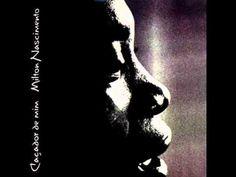 """MILTON NASCIMENTO - 70 anos!!! Nasceu a 26-out-12.  Essa música: """"Eu, Caçador de Mim..."""" ."""