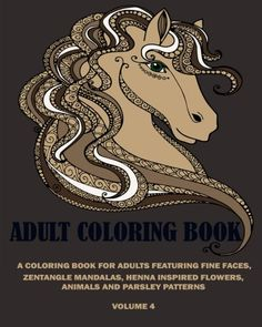 Introducing Adams Adult Coloring Book A Coloring Book For Adult Featuring Fine FacesZentangle Mandalas Henna Inspired Flowers Animals and Parsley Patterns Volume 4. Buy Your Books Here and follow us for more updates!