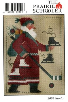 OOP 2009 Schooler Santa : Prairie Schooler counted cross stitch patterns Christmas December skating Santa Claus prim embroidery by thecottageneedle Santa Cross Stitch, Beaded Cross Stitch, Cross Stitch Samplers, Counted Cross Stitch Patterns, Cross Stitch Charts, Cross Stitch Designs, Cross Stitching, Cross Stitch Embroidery, Cross Stitch Christmas Ornaments