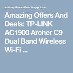 Amazing Offers And Deals: TP-LINK AC1900 Archer C9 Dual Band Wireless Wi-Fi ...