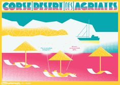 soshfr:  SOSH SUMMER WEEK #2 LE SPOT PLAGE Plage désertique, décor de rêve, direction la Corse!  Another Sosh Summer Weeks poster! #corsica #agriates #summerweeks