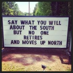 Say what you will about the South... #southern #sayings #y'all